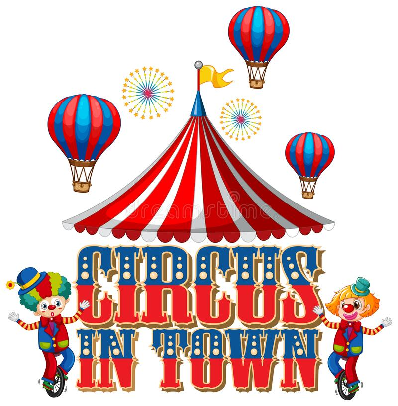 Font design for word circus in town with clowns in the circus stock photography