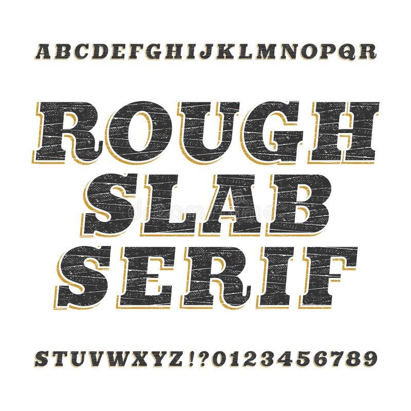 Fonte d'annata ruvida di alfabeto dei caratteri tipografici con grazie della lastra illustrazione vettoriale