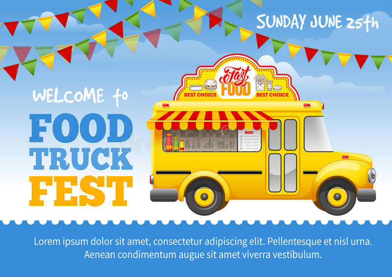 Food Truck Festival Poster. Design template. Cute vintage food truck on blue sky background. Vector illustration. For holiday flyers and banners design royalty free illustration