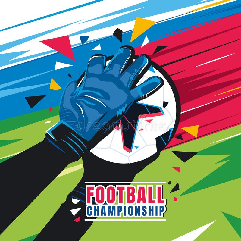 Football championship. Concept vector illustration. Football championship. Goalkeeper hands with gloves catch the ball on abstract color background. Concept vector illustration