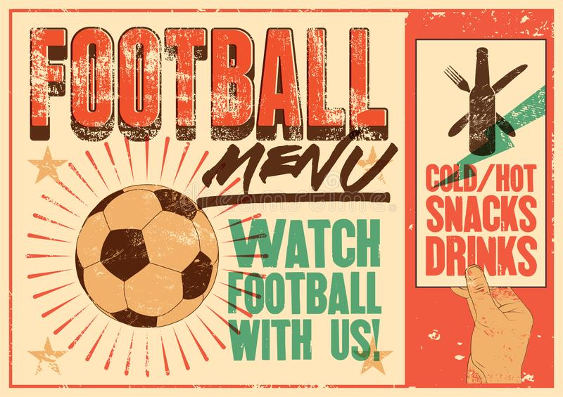 Football Menu typographic vintage grunge style poster. Retro vector illustration. Football Menu typographic vintage grunge style poster. Vector illustration stock illustration