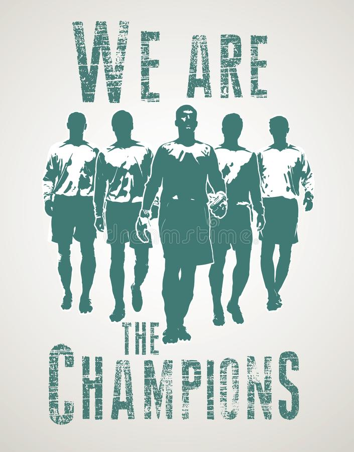 Football players going to match. We are the champions lettering royalty free stock image
