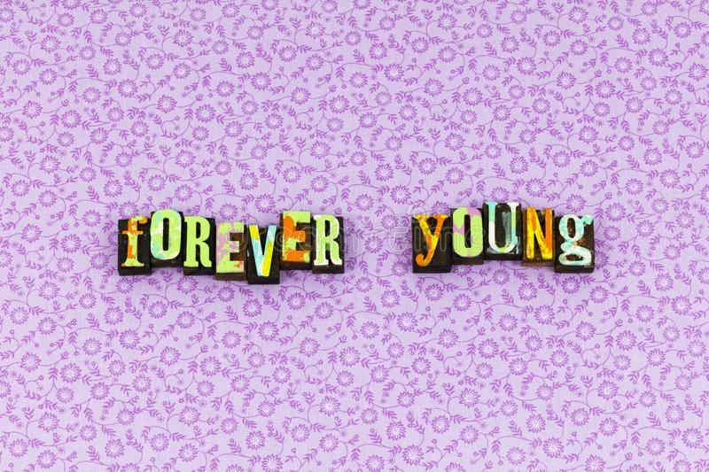 Forever young wild strong free letterpress royalty free stock image