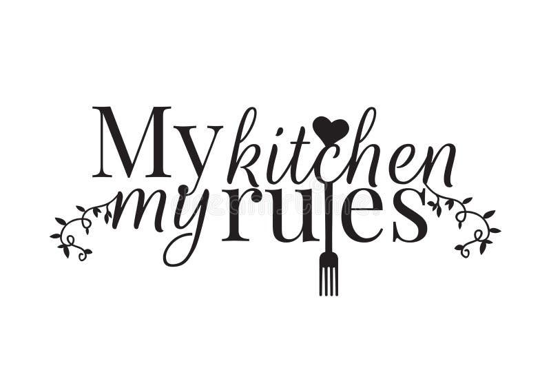 Formułujący projekt, Mój kuchnia Mój reguły, Izoluje Decals ilustracja wektor