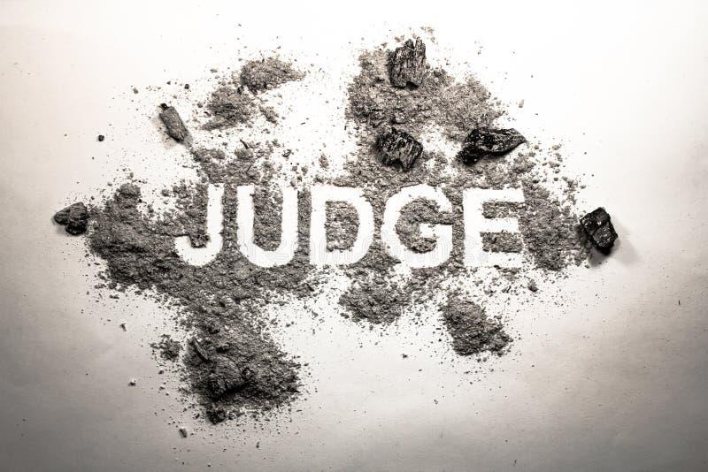 Formułuje sędziego pisać w brudzie, brud, popiół, brud, pył jako sprawiedliwość, royalty ilustracja