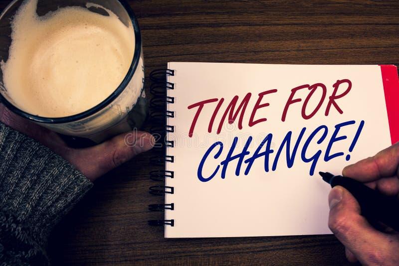 Formułuje writing teksta czas Dla zmiany Motywacyjnego wezwania Biznesowy pojęcie dla przemiany R Ulepsza transformatę Rozwija sł zdjęcia stock