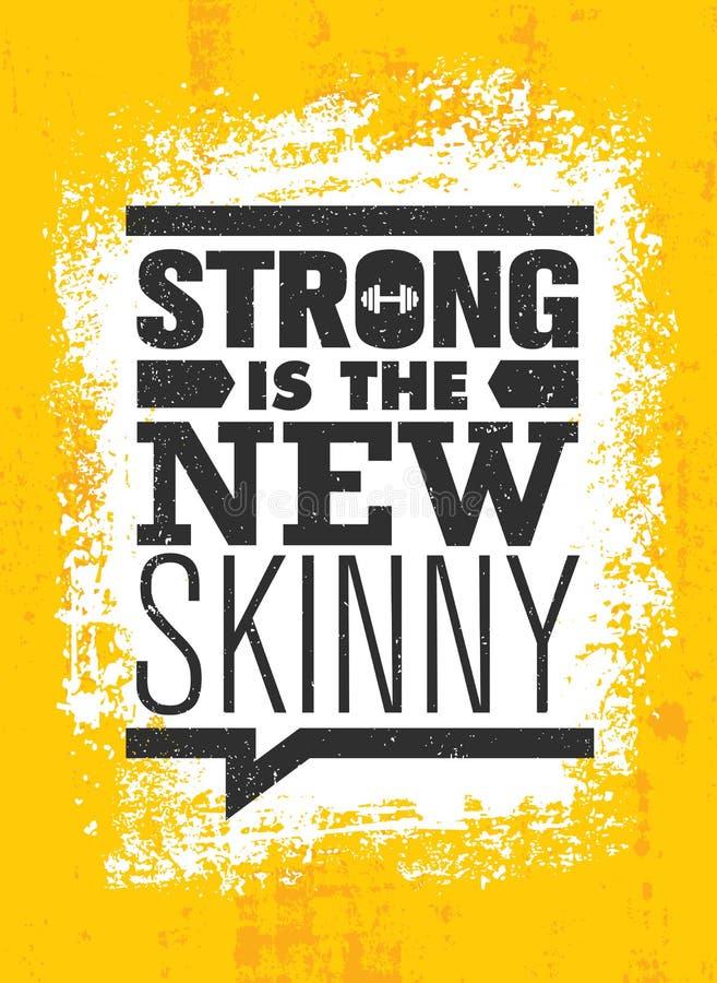 Forte é o magro novo Conceito do vetor do cartaz das citações da motivação do exercício do músculo do Gym da aptidão ilustração stock