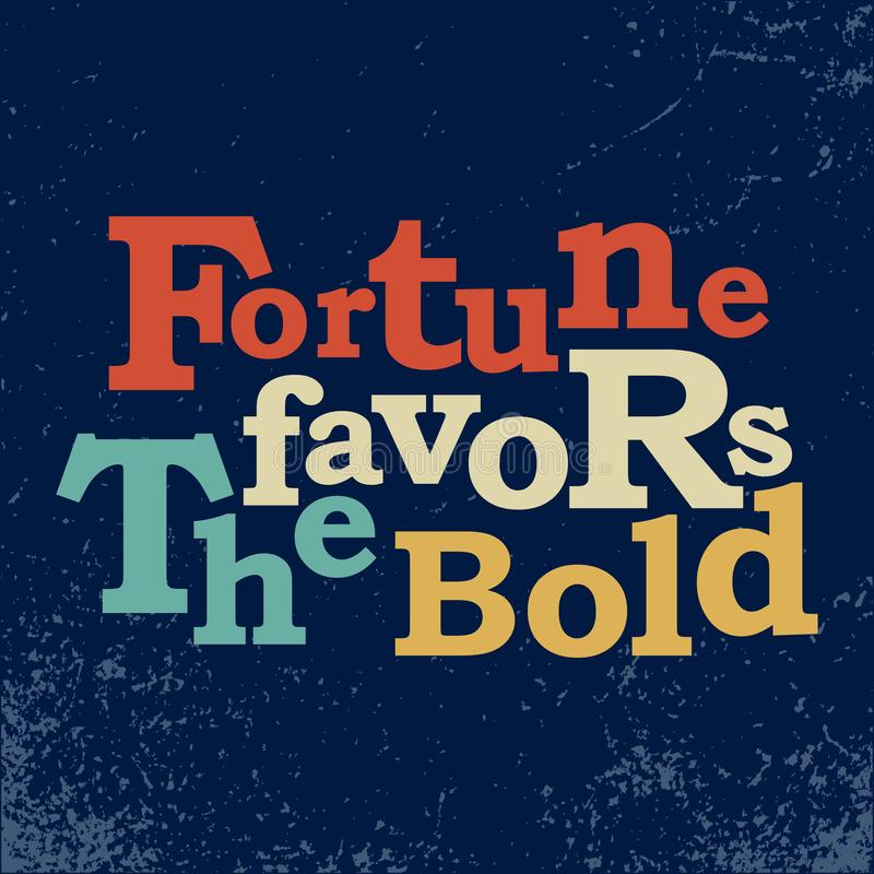 Fortune favors the bold business concept Vector poster stock illustration