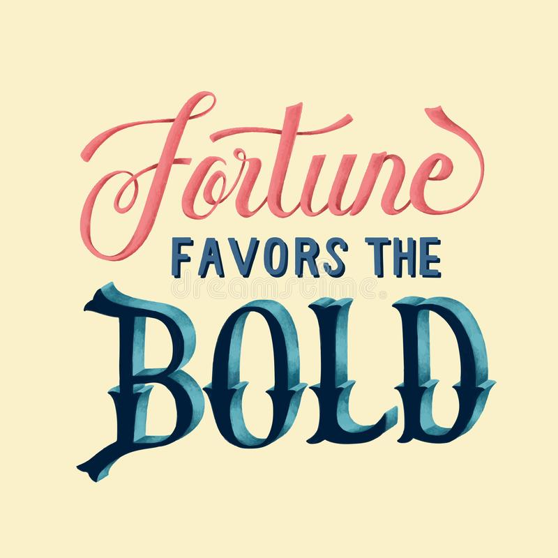 Fortune favors the bold illustration stock illustration