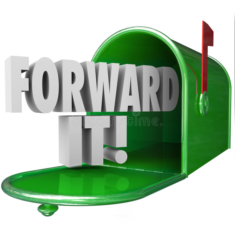 Free Forward It 3d Words Mailbox Message Send Deliver Communication Royalty Free Stock Photos - 46662448