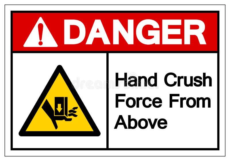 Forza di schiacciamento della mano del pericolo da sopra il segno di simbolo, illustrazione di vettore, isolato sull'etichetta bi illustrazione vettoriale