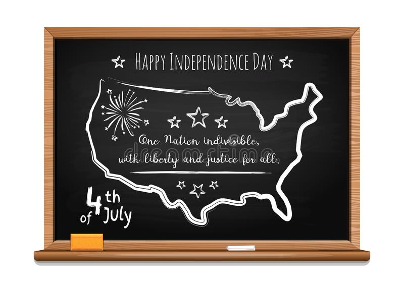 Fourth of July. Chalk inscription on blackboard. Happy Independence Day. Words US oath of allegiance and USA map. Chalk inscription on blackboard. 4th of July royalty free illustration