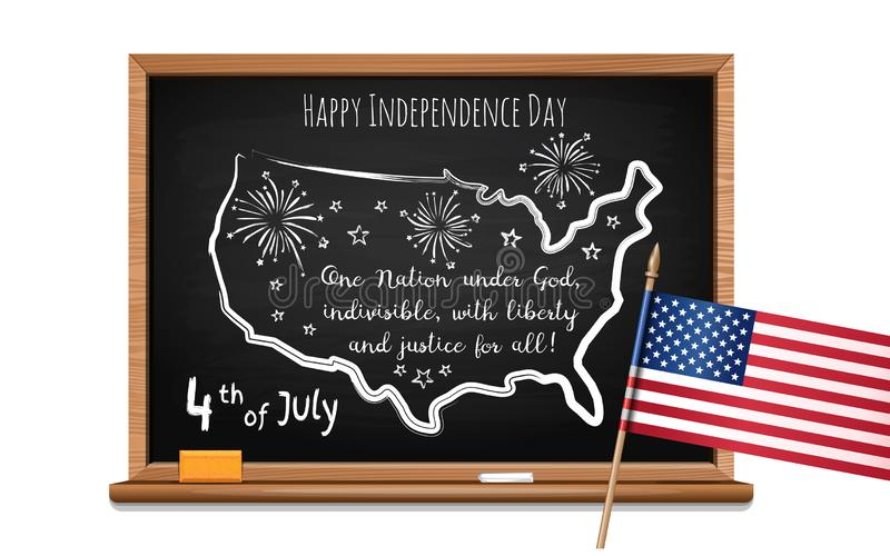 Fourth of July. Chalk inscription on blackboard. Happy Independence Day. Words US oath of allegiance, USA map and flag. Chalk inscription on blackboard. 4th of royalty free illustration