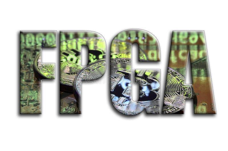 FPGA La inscripción tiene una textura de la fotografía, que representa varios bitcoins en un videocard del acelerador de gráficos ilustración del vector