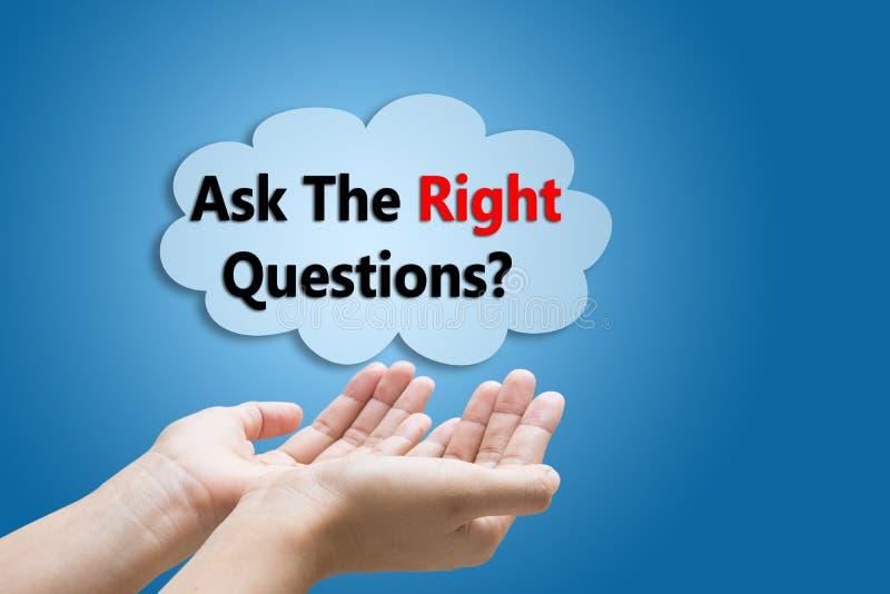 Fråga de högra frågorna arkivfoto