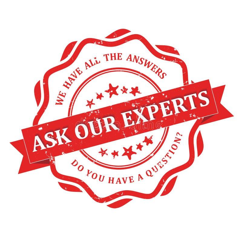 Fråga våra experter Vi har alla svar stock illustrationer