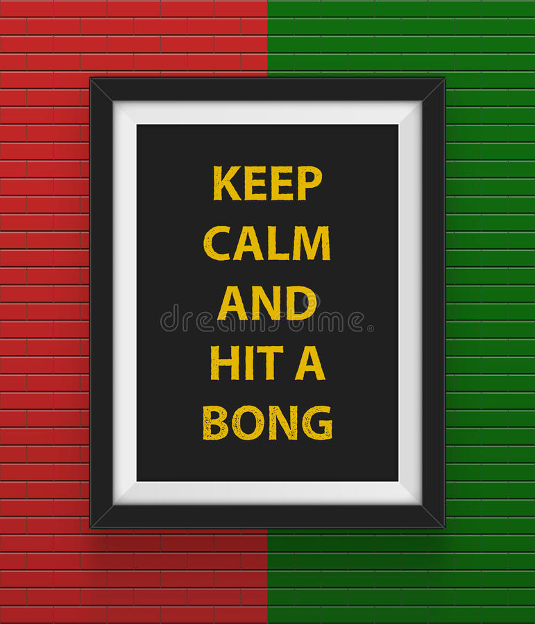 Frame with keep calm and hit a bong inscription. stock illustration