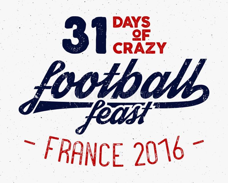 Frankrike Europa 2016 fotbolletikett, fotbollsamkopiering, turneringlogo Mästerskap design för ligahandbokstäver för royaltyfri illustrationer