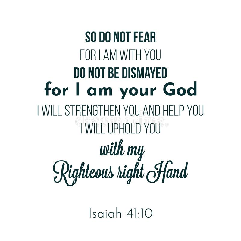 A frase bíblica do 41:10 de Isaiah, assim que não teme, porque eu sou com ilustração stock