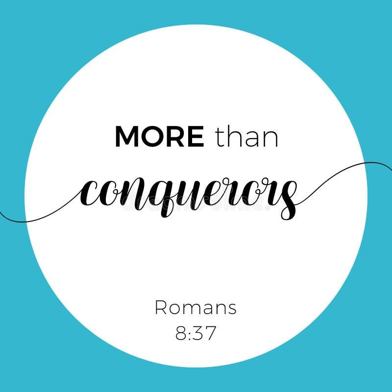 Frase bíblica a partir del 8:37 de los romanos, más que conquistadores ilustración del vector