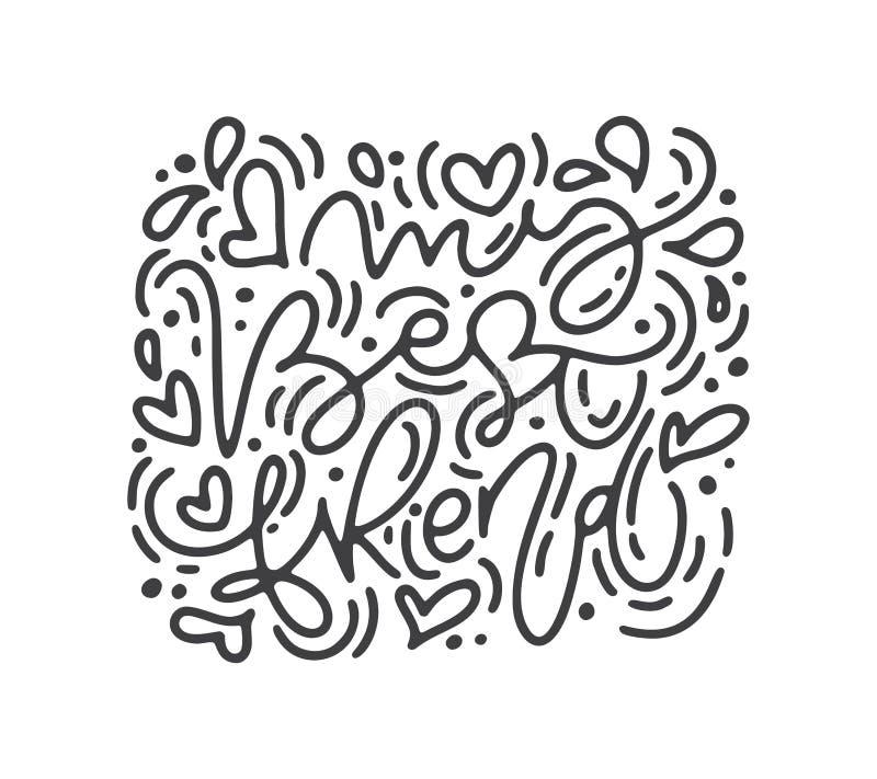 Frase da caligrafia do monoline do vetor meu melhor amigo Rotulação tirada mão do dia de Valentim Garatuja do esboço do feriado d ilustração do vetor