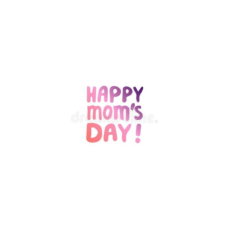 Frase de las letras de la mano del día de madres Día feliz de las mamas ilustración del vector
