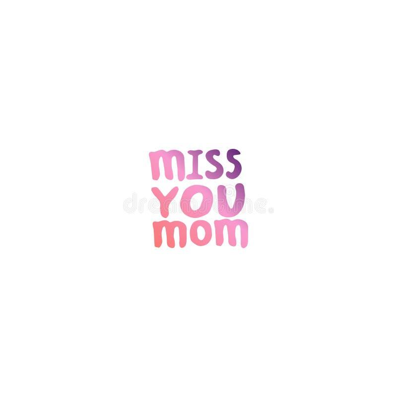Frase de las letras de la mano del día de madres Srta. usted mamá libre illustration