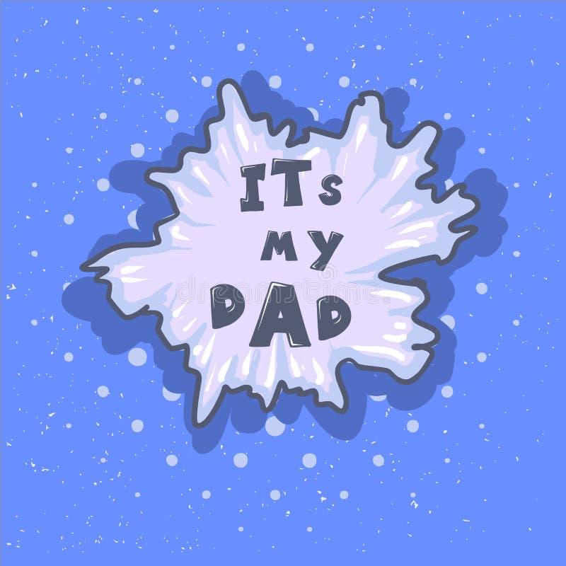 Frase del padre del wow Burbuja feliz del discurso del saludo de la caligrafía de las letras del vector del día del padre s Ejemp stock de ilustración
