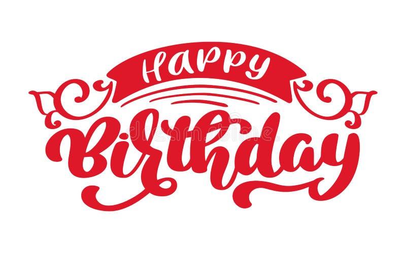 Frase dibujada mano del texto del feliz cumpleaños Gráfico de la palabra de las letras de la caligrafía, arte del vintage para lo stock de ilustración