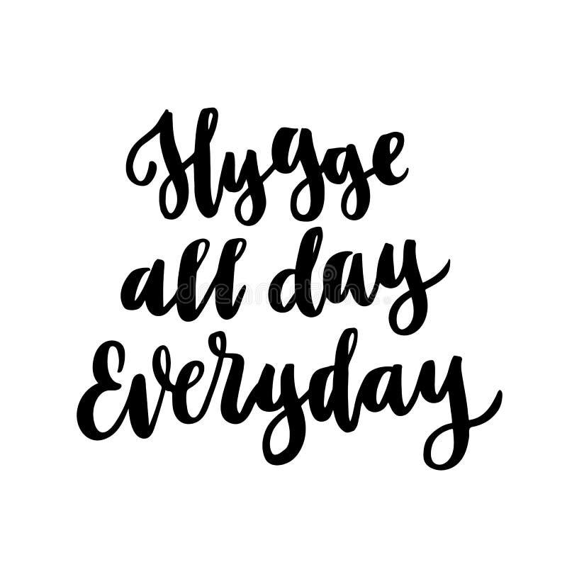 Frase escandinava: Hygge o dia inteiro diário; significa um acolhedor, cosiness, morno ilustração stock