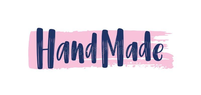Frase feito à mão escrita à mão com fonte caligráfica elegante no traço da pintura ou curso da escova Rotulação moderna para etiq ilustração stock
