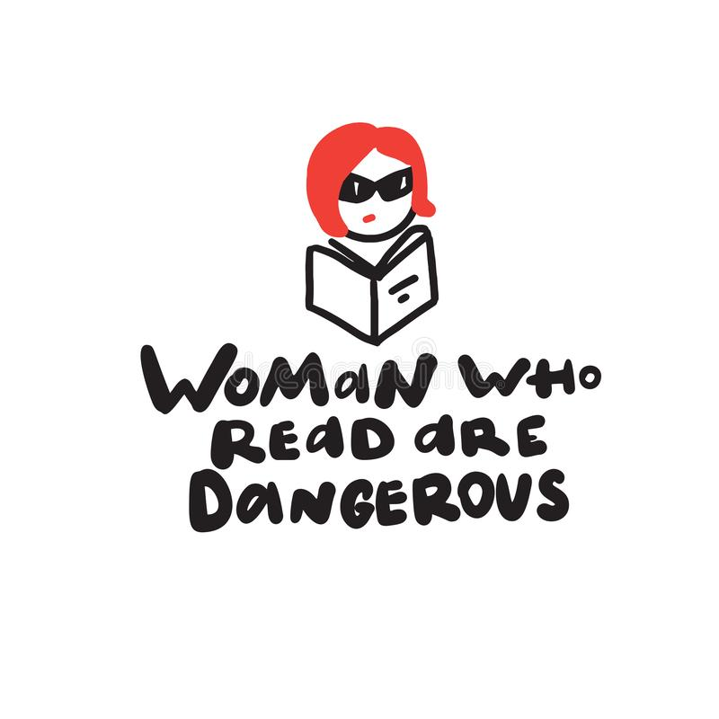 Frau, die lesen, sind gefährlich Humorvolle Hand schriftliches Sprechen und Illustration eines Mädchens in der Sonnenbrille mit B vektor abbildung