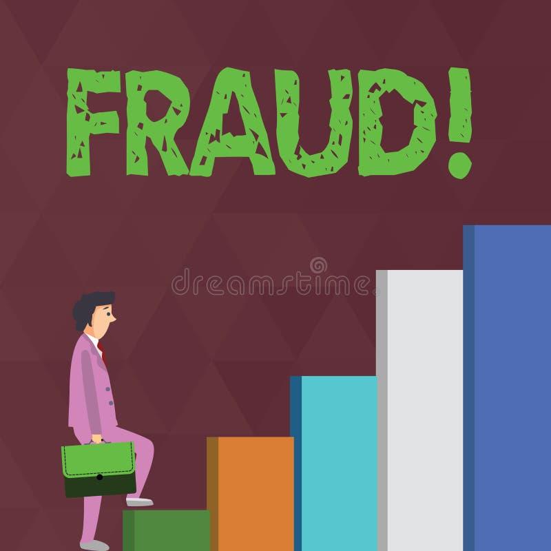 Fraude del texto de la escritura de la palabra Concepto del negocio para que engaño criminal consiga hombre de negocios financier ilustración del vector