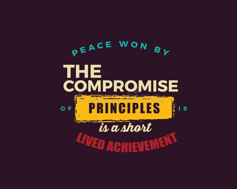 Fred som segras av kompromissen av principer, är en kortlivad prestation stock illustrationer