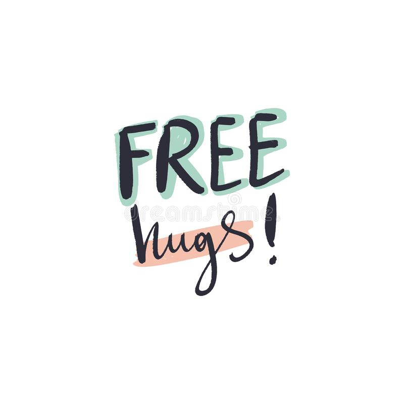 Free hugs hand lettering, careless brush font, sign, print. Vector and jpg image. Clipart, isolated details. Free hugs hand lettering, careless brush font, sign vector illustration