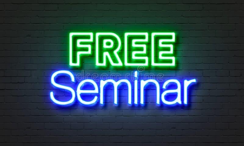 Free seminar neon sign on brick wall background. Free seminar neon sign on brick wall background stock photography