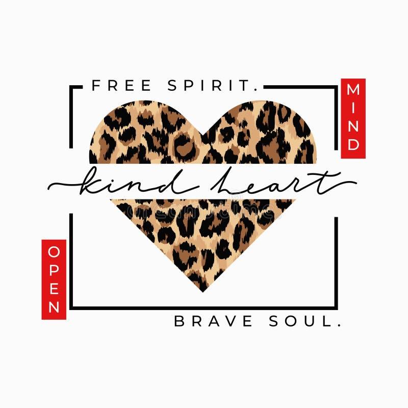 Free spirit brave soul open mind kind heart fashion print with leopard heart. Inspirational love card. Vector illustration royalty free illustration