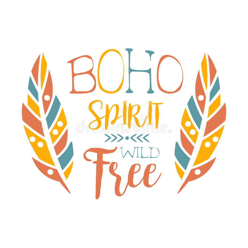 Free Spirit Slogan Ethnic Boho Style Element Hipster Fashion Design Template In Blue Yellow And Red Color With Stock Vector Illustration Of Logo Object 86455767