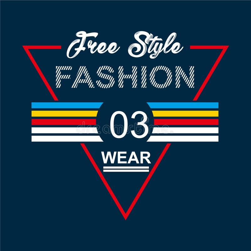 Free Style Fashion Wear typography design tee for t shirt print vector illustration