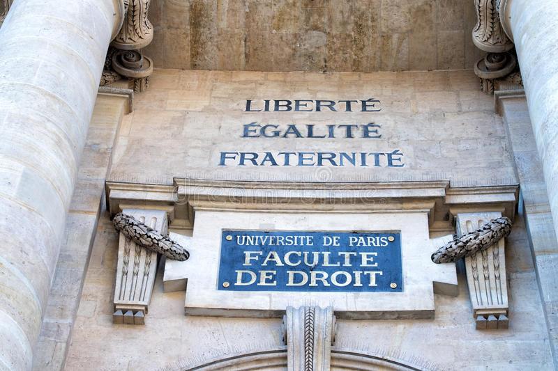 Freedom, equality, fraternity writing on paris university. Freedom, equality, fraternity writing on paris sorbonne university of law royalty free stock images