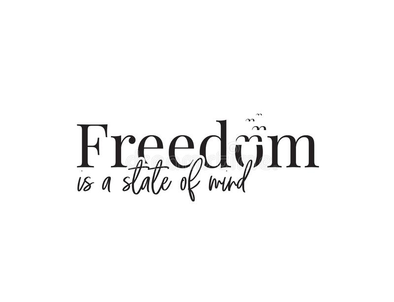 Freedom Quotes Stock Illustrations 1 315 Freedom Quotes Stock Illustrations Vectors Clipart Dreamstime