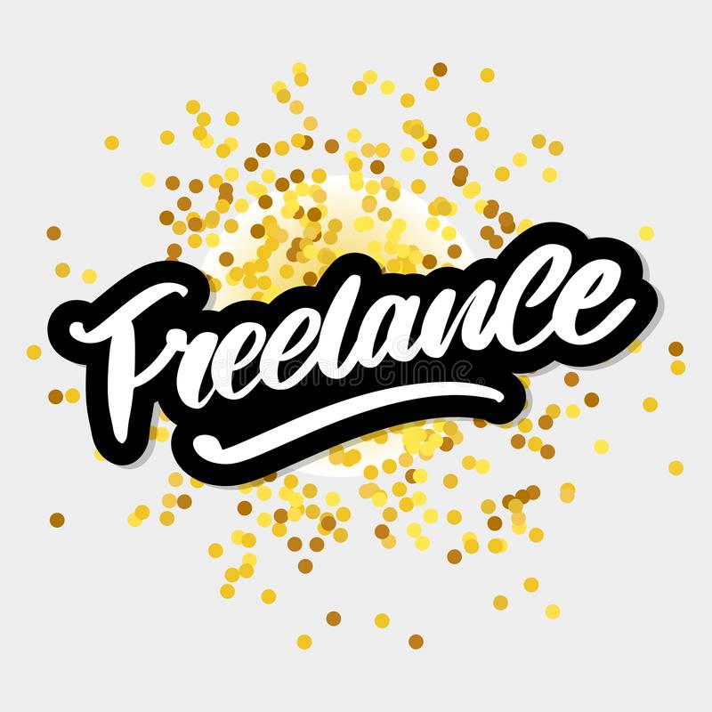 Freelance Modern business template for lifestyle design. lettering brush calligraphy slogan royalty free illustration