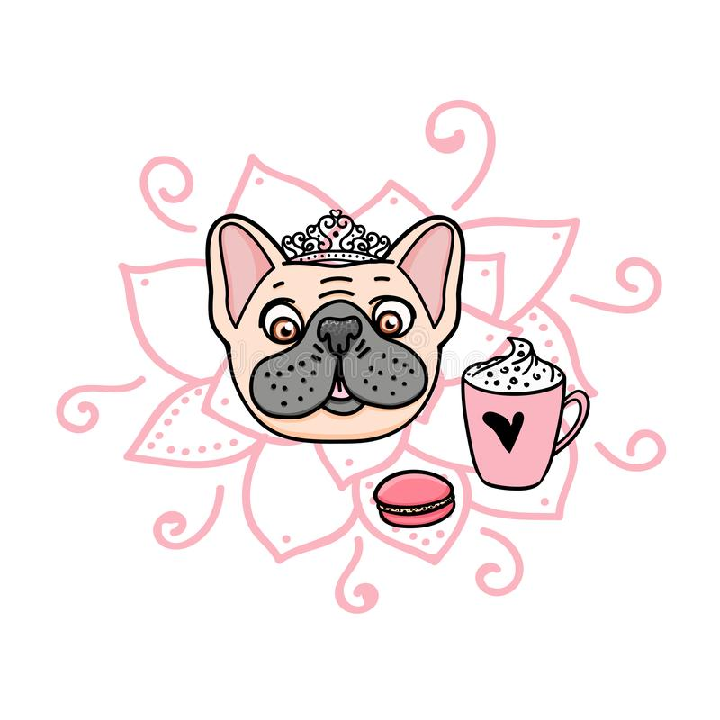 French Bulldog Princess cute girl with crown. Cozy mood, coffe cup and macaroon isolated on white. Vector hand drawn. royalty free illustration