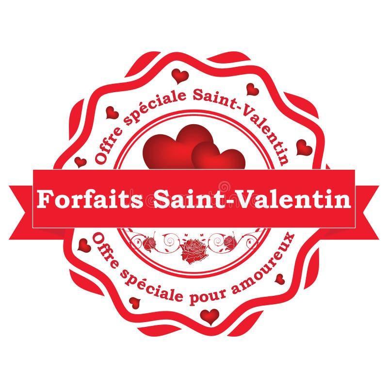 French Saint Valentin`s Day offer. Saint Valentin`s Day offer. Special offer for couples - French stamp / label Forfaits Saint-Valentin. Offre speciale Sant vector illustration