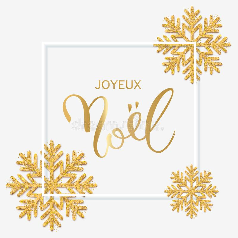 French text Joyeux Noel with hand lettering. Christmas background with shining gold snowflakes. Xmas festive greeting card vector vector illustration