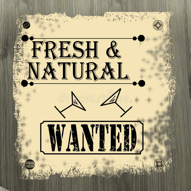 Fresh and natural wanted poster royalty free illustration