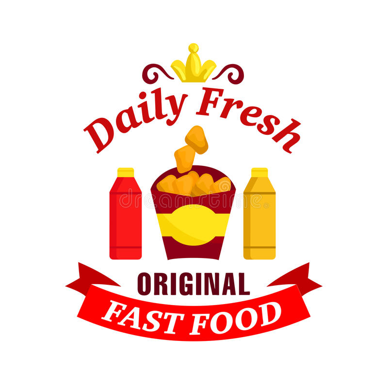 Daily fresh original fast food label. Fast food label. Vector icon with chicken nuggets, ketchup, mustard, golden crown, red ribbon for restaurant menu, eatery royalty free illustration