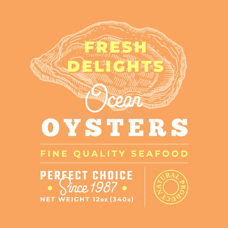 Fresh Seafood Delights Premium Quality Label. Abstract Vector Packaging Design Layout. Retro Typography with Borders and. Hand Drawn Oyster Silhouettes stock illustration
