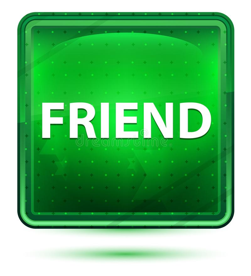 Freund-hellgrüner quadratischer Neonknopf stock abbildung