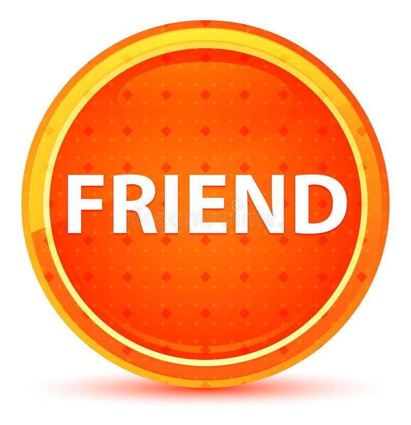 Freund-natürlicher orange runder Knopf vektor abbildung